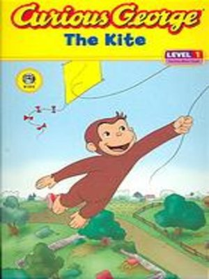 cover image of Curious George and the Kite