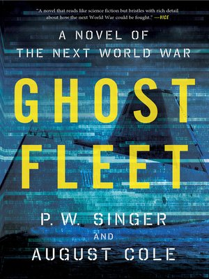 Title details for Ghost Fleet by P. W. Singer - Wait list