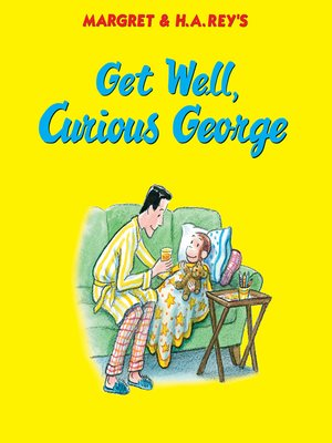 cover image of Get Well, Curious George