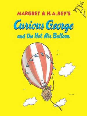 cover image of Curious George and the Hot Air Balloon