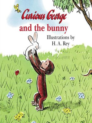 cover image of Curious George and the Bunny