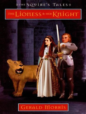 cover image of The Lioness and Her Knight