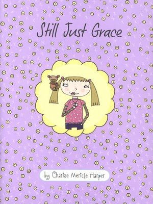 cover image of Still Just Grace