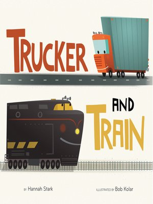 cover image of Trucker and Train