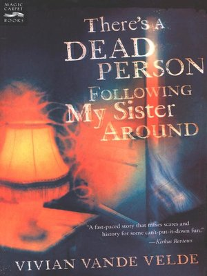 cover image of There's a Dead Person Following My Sister Around