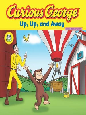 cover image of Curious George Up, Up, and Away (CGTV Read-aloud)