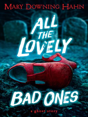 cover image of All the Lovely Bad Ones