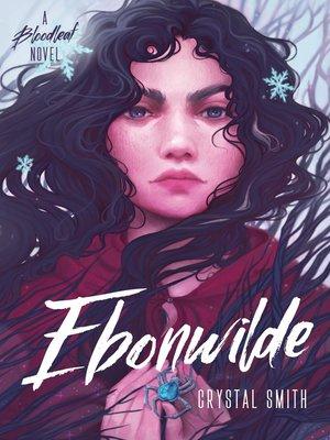 cover image of Ebonwilde