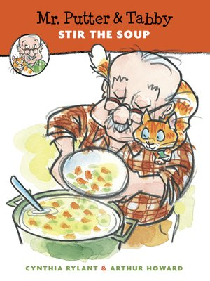 cover image of Mr. Putter & Tabby Stir the Soup