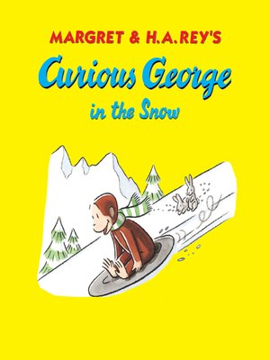 cover image of Curious George in the Snow