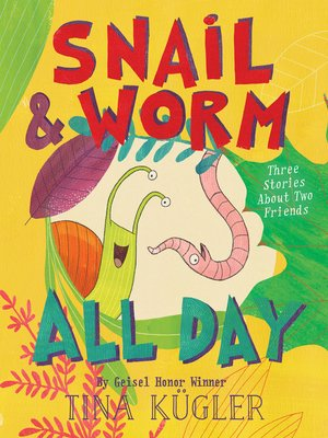cover image of Snail and Worm All Day