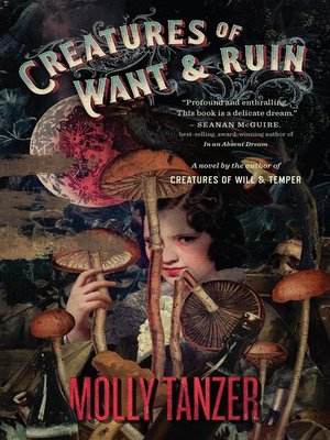 cover image of Creatures of Want and Ruin