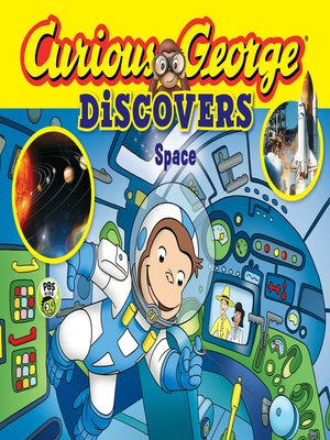 cover image of Curious George Discovers Space