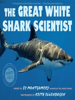 cover image of The Great White Shark Scientist