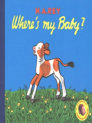 cover image of Curious George Where's My Baby?