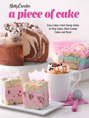 cover image of Betty Crocker a Piece of Cake