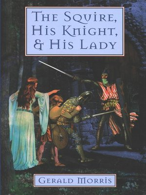 cover image of The Squire, His Knight, and His Lady