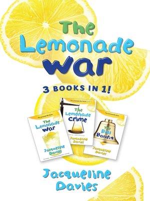 cover image of The Lemonade War ; The Lemonade Crime ; The Bell Bandit