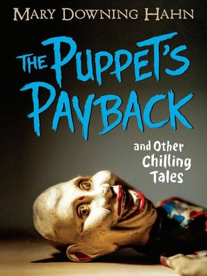 cover image of The Puppet's Payback and Other Chilling Tales