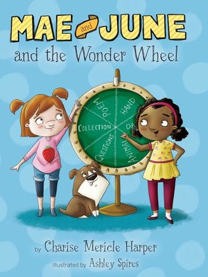 cover image of Mae and June and the Wonder Wheel