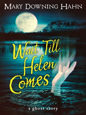 cover image of Wait Till Helen Comes