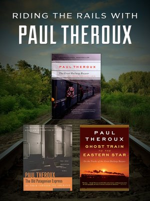 cover image of Riding the Rails with Paul Theroux
