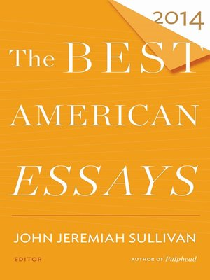Thesis Examples For Argumentative Essays The Best American Essays  By John Jeremiah Sullivan  Overdrive  Rakuten Overdrive Ebooks Audiobooks And Videos For Libraries Argumentative Essay Topics For High School also After High School Essay The Best American Essays  By John Jeremiah Sullivan  Overdrive  Narrative Essay Topics For High School Students