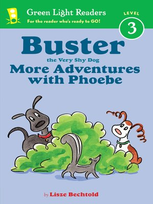 cover image of Buster the Very Shy Dog, More Adventures with Phoebe (reader)