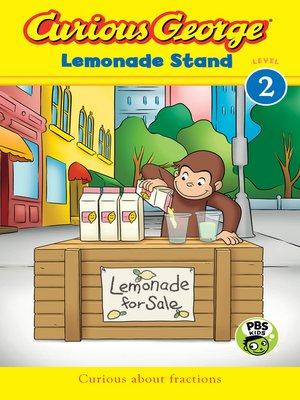 cover image of Curious George Lemonade Stand (CGTV Reader)