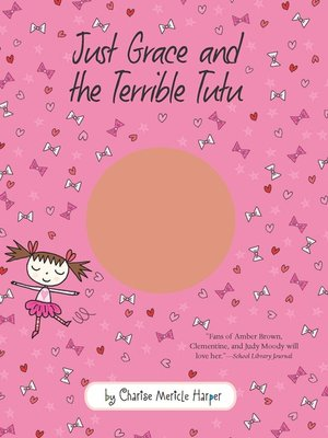 cover image of Just Grace and the Terrible Tutu