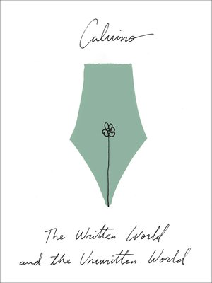 cover image of The Written World and the Unwritten World