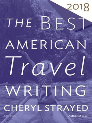 cover image of The Best American Travel Writing 2018
