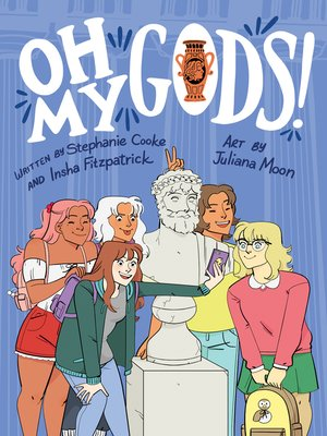 cover image of Oh My Gods!