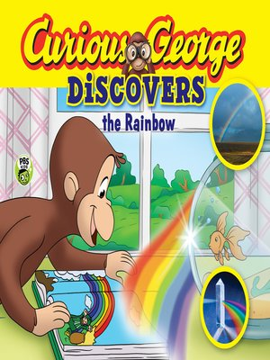 cover image of Curious George Discovers the Rainbow