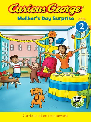 cover image of Curious George Mother's Day Surprise (CGTV Reader)