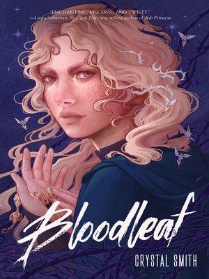 cover image of Bloodleaf