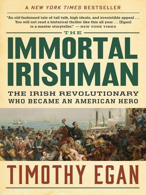 cover image of The Immortal Irishman