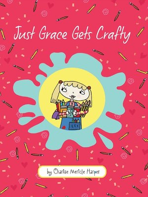 cover image of Just Grace Gets Crafty