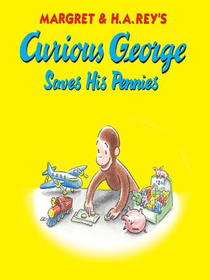cover image of Curious George Saves His Pennies