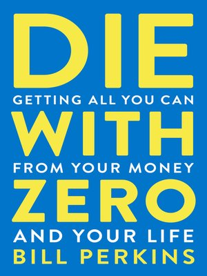 cover image of Die with Zero