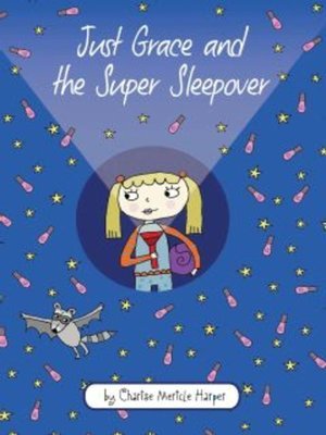 cover image of Just Grace and the Super Sleepover