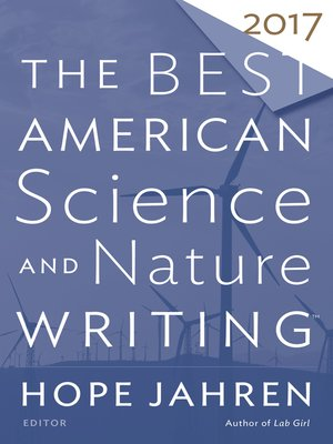 cover image of The Best American Science and Nature Writing 2017
