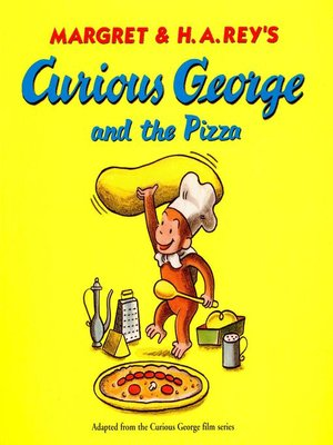 cover image of Curious George and the Pizza