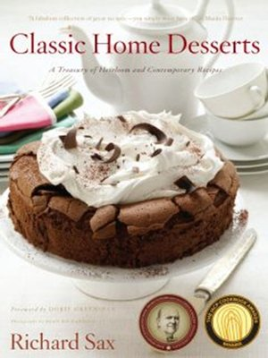 Classic home desserts by richard sax overdrive rakuten for Classic house track with saxophone