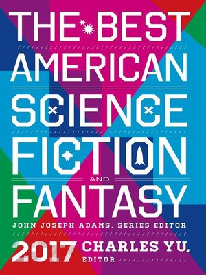 cover image of The Best American Science Fiction and Fantasy 2017