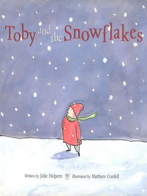 cover image of Toby and the Snowflakes
