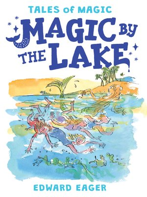 cover image of Magic by the Lake