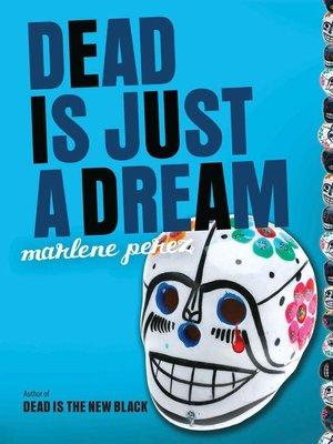 cover image of Dead Is Just a Dream