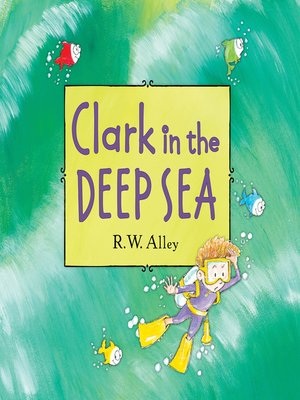 cover image of Clark in the Deep Sea