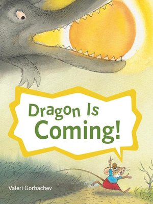 cover image of Dragon Is Coming!